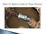 How to Spot a Leak in Your House