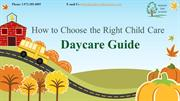 Daycare Guide- How to Choose the Right Child Care