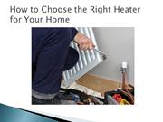 How to Choose the Right Heater for Your Home