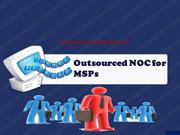 Outsourced services for MSP