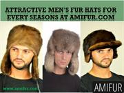 Attractive Men's fur hats For Every Seasons at Amifur