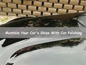 Maintain Your Car's Shine With Car Polishing