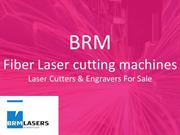 BRM Fiber Laser cutting machines  Laser Cutters & Engravers For Sale
