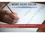 Hand Painted Word Signs and Pallet Signs from Word Signs Decor