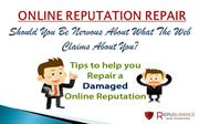 Repusurance | How to Repair a Damaged Online Reputation.
