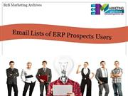 Email Lists of ERP Prospects Users - B2B Marketing Archives