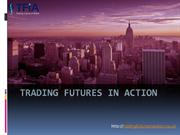 Trading futures in action