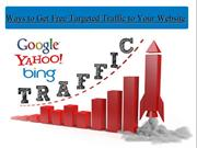 Ways to Get Free Targeted Traffic to Your Website