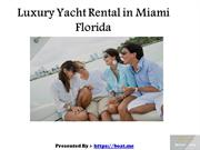 Luxury Yacht and Pontoon Boat Rental in Miami