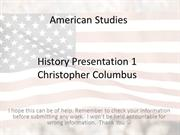 History Presentation 1 Christopher Columbus