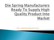 Die Spring Manufacturers Ready To Supply high Quality Product Into Mar