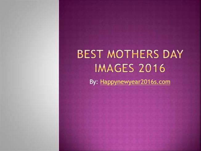 Happy Mothers Day Quotes 2016 |authorSTREAM