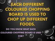 Coloured chopping boards
