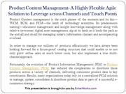 Product Content Management- A Highly Flexible Agile Solution to Levera