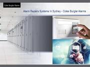 Alarm Repairs Systems In Sydney - Coles Burglar Alarms