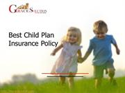 Best Child Plan Insurance Policy