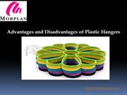 Advantages and Disadvantages of Plastic Hangers