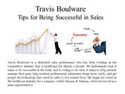 Travis Boulware Tips for Being Successful in Sales