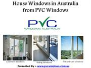 House Windows in Melbourne Australia from PVC Windows