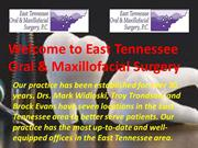 One of The Best East Tennessee Oral Surgery