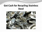 Get Cash for Recycling Stainless Steel