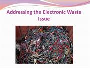 Addressing the Electronic Waste Issue