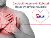 Cardiac Emergency in Kolkata? Call the cardiac emergency department