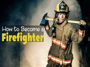 How To Become a Firefighter