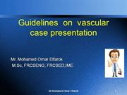 Guidelines  on  vascular case presentation