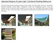 Laser Light, Color bond Roofing Designs Melbourne