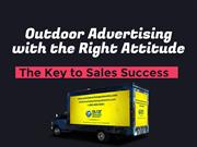 Outdoor Advertising with the Right Attitude is the Key to Sales Succes