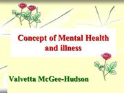Valvetta Mcgee-Hudson | Concept of Mental Health and Illness