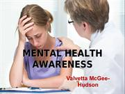 Valvetta McGee-Hudson | Mental Health Awareness