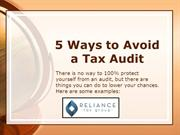 The Top 5 Ways to Avoid a Tax Audit