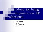 5 best ideas  for being  the next genera