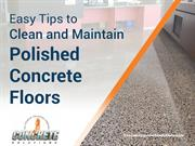 Tips to Clean and Maintain Polished Concrete Floors