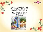 Send Mother Day Gifts Online at SendMyGift