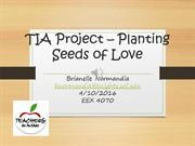 TIA Project - Planting Seeds of Love