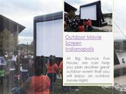 Outdoor Movie Screen Indianapolis