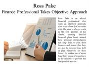 Ross Pake - Tips For Developing Relationships With Clients