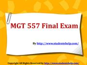 MGT 557 Final Exam (Latest) - Assignment