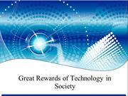 Great Rewards of Technology in Society
