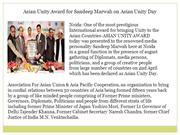 Asian Unity Award for Sandeep Marwah on Asian Unity Day