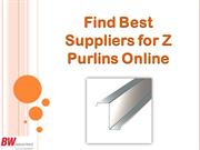 Find Best Suppliers for Z Purlins Online