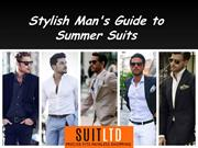 Stylish Man's Guide to Summer Suits