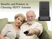 Benefits and Pointers in Choosing HDTV Antenna