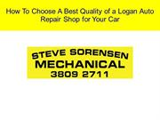 How To Choose A Best Quality of a Logan Auto Repair Shop for Your Car