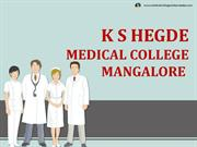 K S Hegde Medical College Mangalore Admission|Fees|Seats|Exams