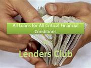 All Loans for All Critical Financial Conditions