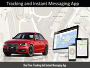Tracking and Instant Messaging App